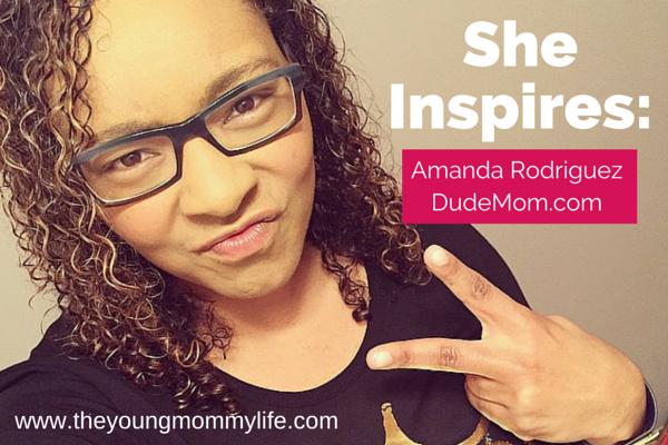She Inspires - Amanda Rodriguez, creator of DudeMom.com