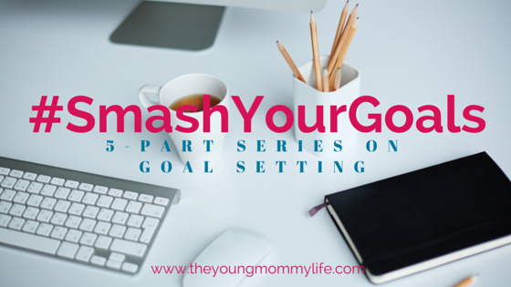 smash your goals series