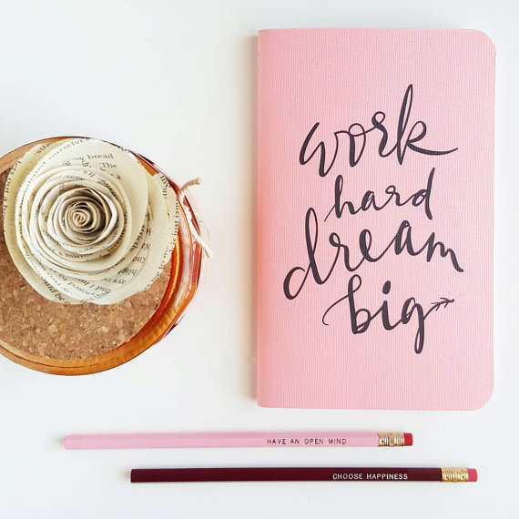 work hard dream big planner