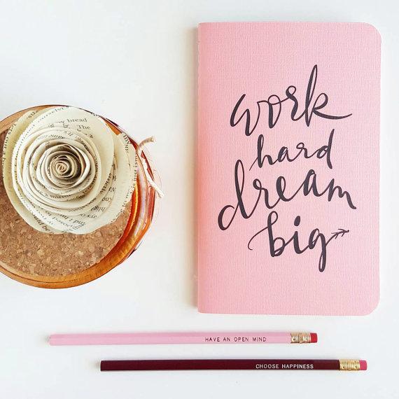 work hard dream big planner